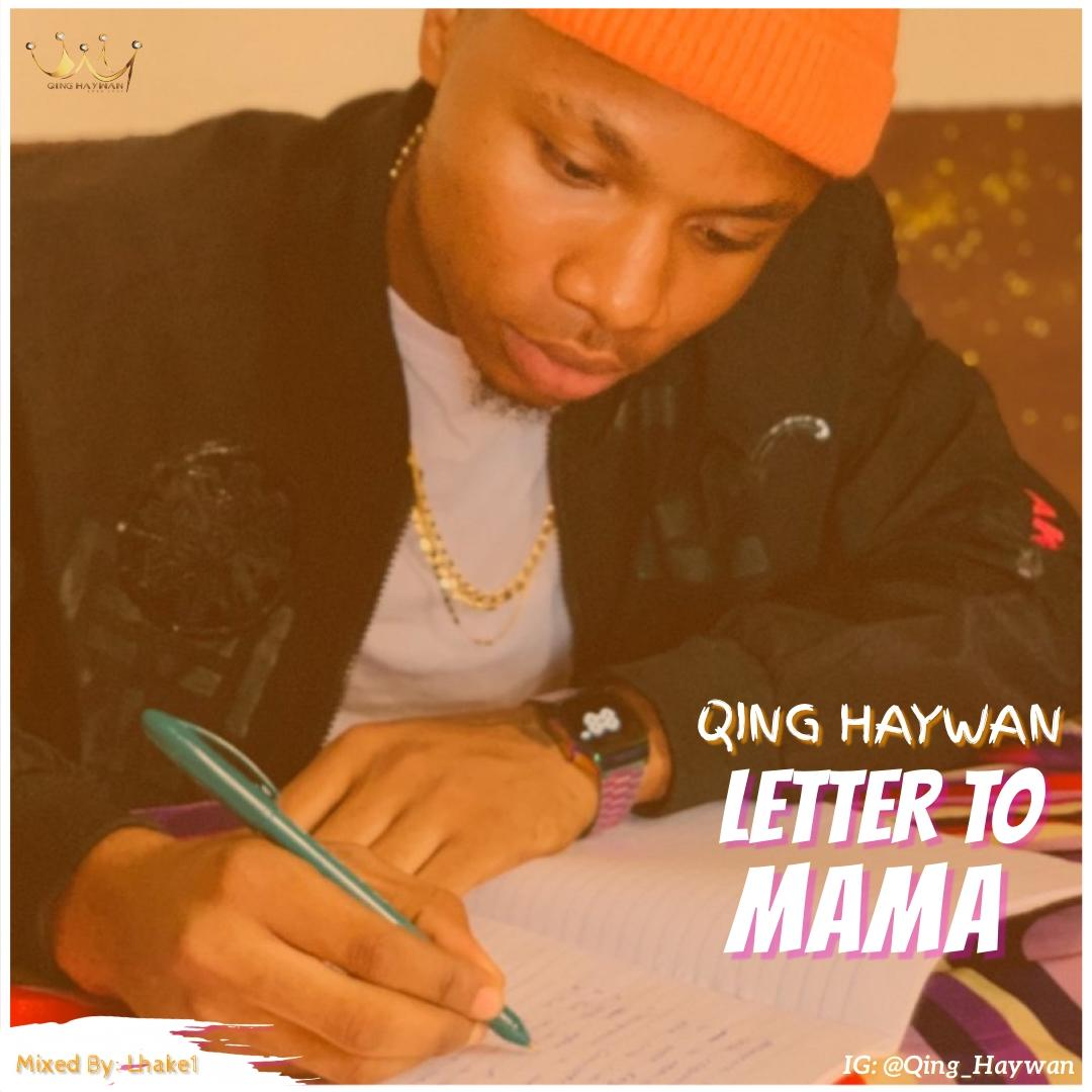 Qing Haywan - Letter To Mama