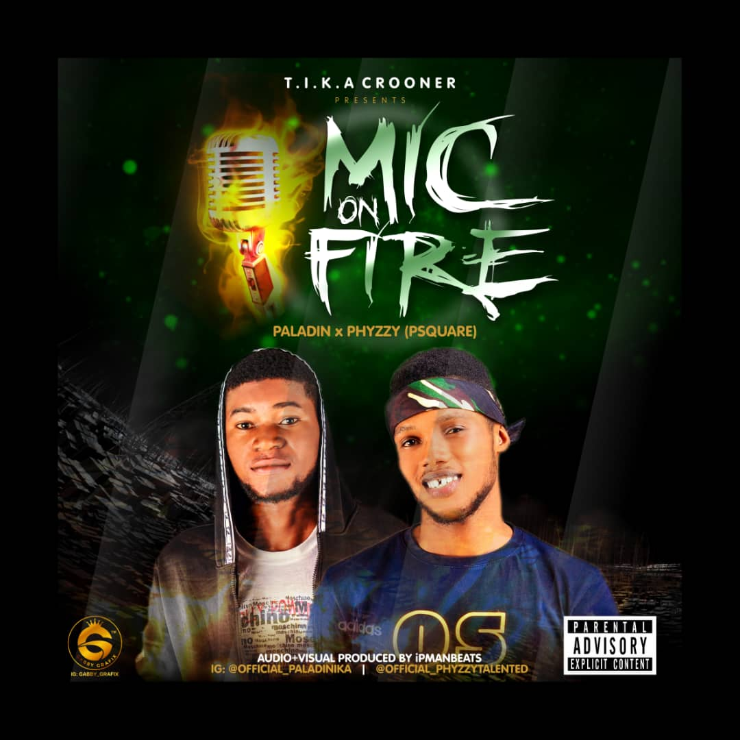 Paladin x Phyzzy (Psquare) - Mic On Fire