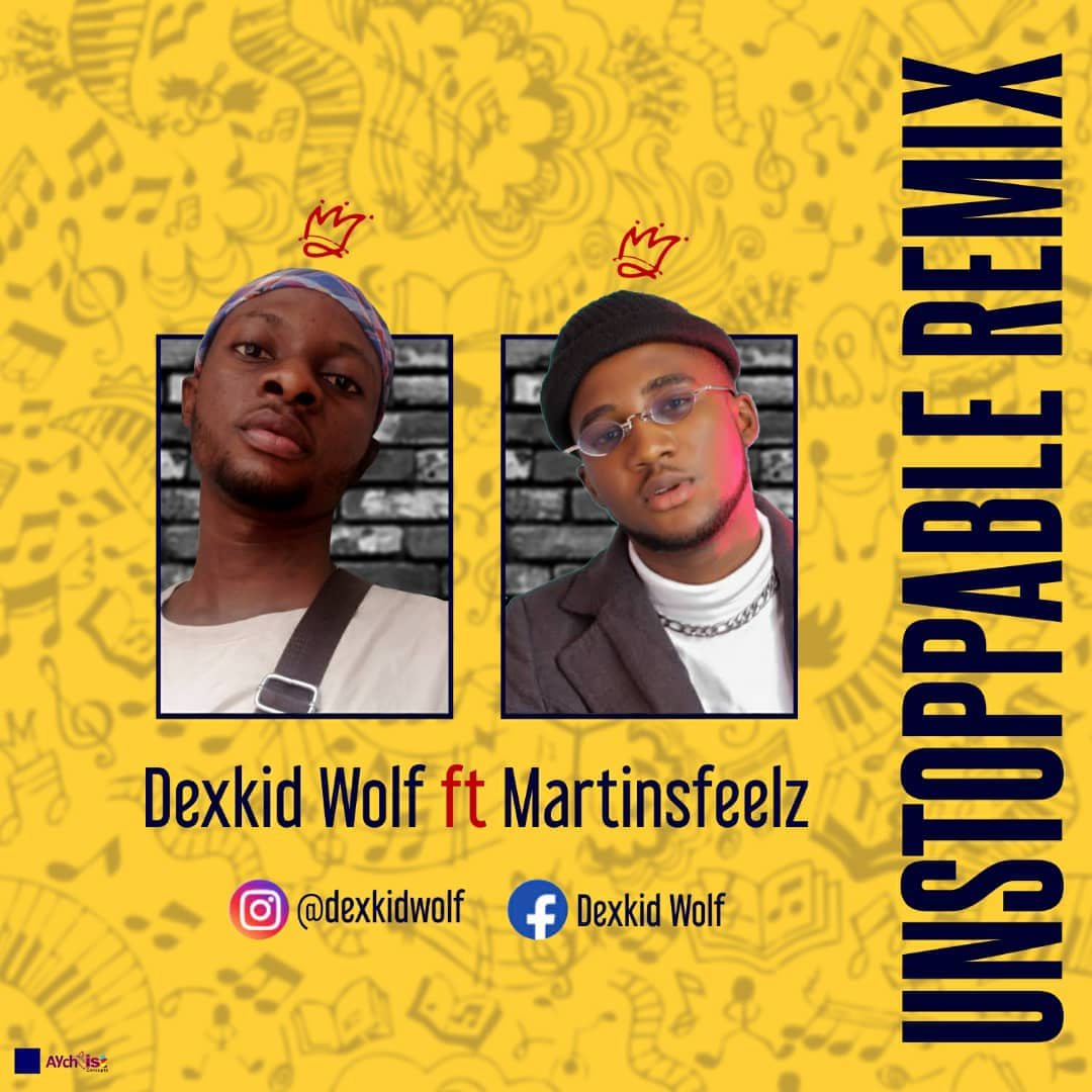 Dexkid Wolf Ft. Martinsfeelz - Unstoppable Remix