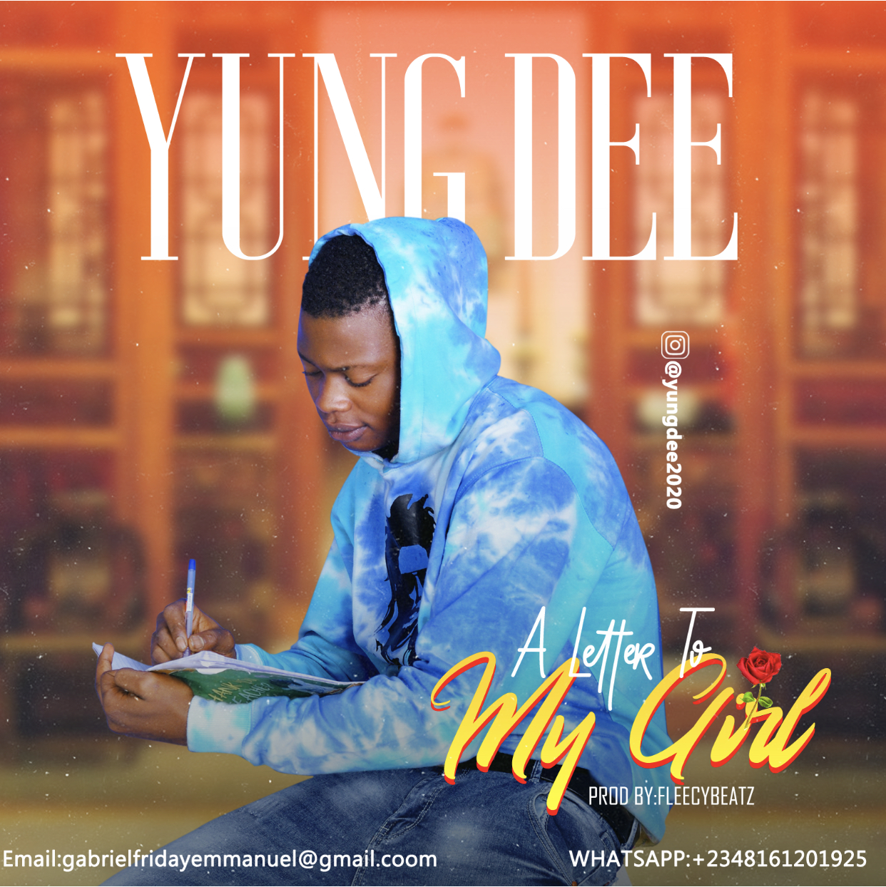 Yung Dee - A Letter To My Girl (Prod. By Fleecybeatz)