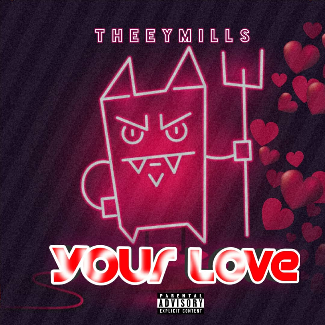 Theeymills - Your Love