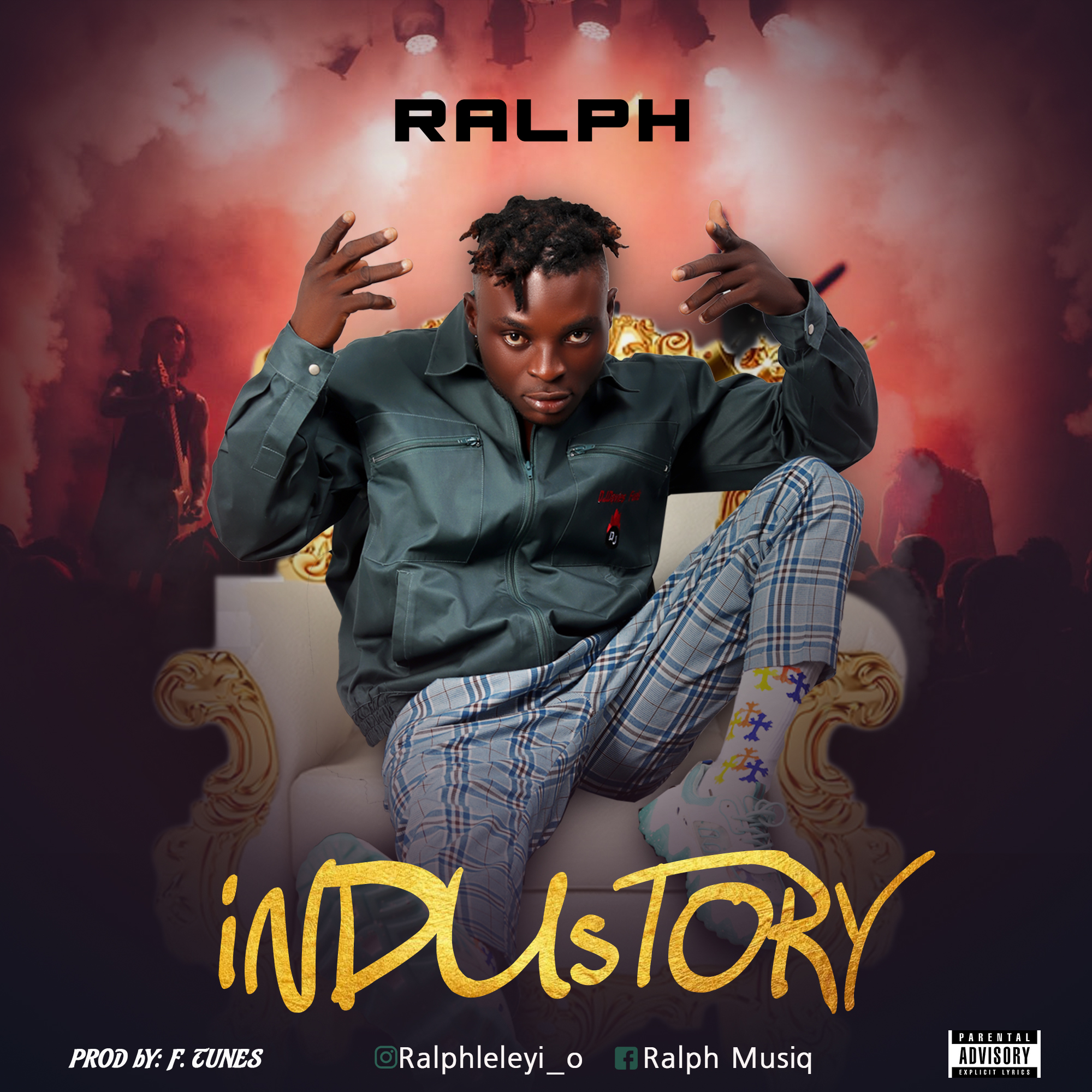 Ralph - Industory (Prod. By F.Tunes)