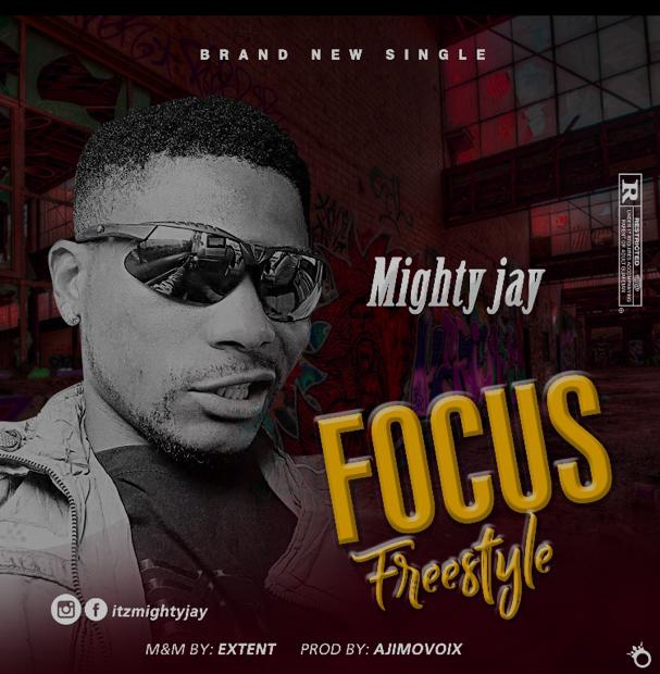 Mighty Jay - Focus Freestyle